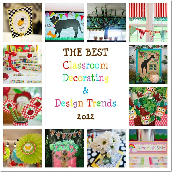 The BEST classroom decorating trends of 2012 by Schoolgirl Style